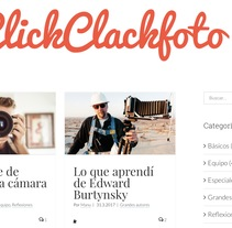 ClickClackFoto Blog de Fotografía. A Web Development project by Manuel López         - 13.04.2017