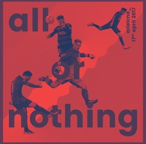 All or Nothing . A Art Direction, Graphic Design, T, pograph, and Collage project by Ariel  Conde  - 19-04-2017