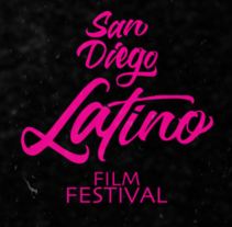 San Diego Latino Film Festival. A 3D, Graphic Design, and Lettering project by Lalo Trejo         - 30.11.2016