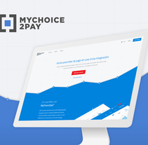 Mychoice2Pay. Sitio Web/Branding. A UI / UX, Br, ing, Identit, Graphic Design, Information Architecture, Interactive Design, Web Design, Web Development, and Naming project by Adrián Miranda Rodríguez         - 07.07.2017