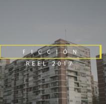 Javier de Juan | Reel Ficción 2017. A Photograph, Film, Video, TV, Fashion, Film, and Video project by Javier de Juan Gerónimo         - 06.06.2017