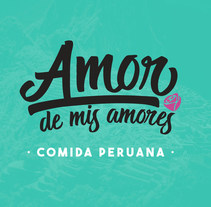 Amor de mis Amores. Un proyecto de Br e ing e Identidad de Aníbal Martín Martín         - 26.07.2016