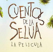 """Rigging, Animation, vfx - Pelicula """"Cuentos De La Selva"""". Un proyecto de 3D, VFX y Animación de personajes de Pablo Emmanuel De Leo - 04-04-2009"""