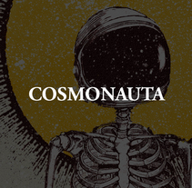 El Cosmonauta. A Illustration, and Graphic Design project by Anthony Dexter         - 31.08.2016