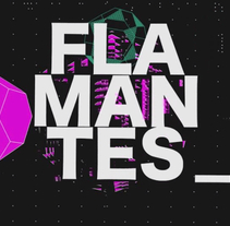 Flamantes Visuals. A 3D, and Animation project by Javier Galán Rico         - 27.04.2017
