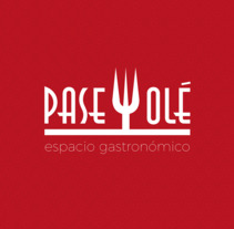 Branding - PaseYolé, espacio gastronómico. A Br, ing, Identit, and Graphic Design project by Mark Zednan - 09-10-2017