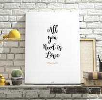 Lámina ALL YOU NEED IS LOVE. Un proyecto de Dirección de arte de Diseñadora Gráfica - 10-11-2017