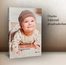 Mi Proyecto del curso: Diseño editorial: cómo se hace un libro. Un proyecto de Diseño de Sonia Salvador Luna - 12-01-2018