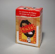 ¡Ruiz!, el juego de cartas. A Game Design, Graphic Design, Product Design, Video, and Vector illustration project by José Félix González San Sebastián         - 15.10.2017