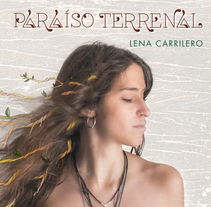 Lena Carrilero_ Paraíso Terrenal. A Illustration, and Graphic Design project by Belén Gorjón         - 06.03.2018